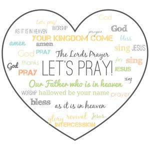 Lets pray! heart word cloud